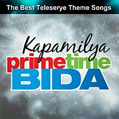 Play & Download Kapamilya Primetime Bida by Various Artists | Napster