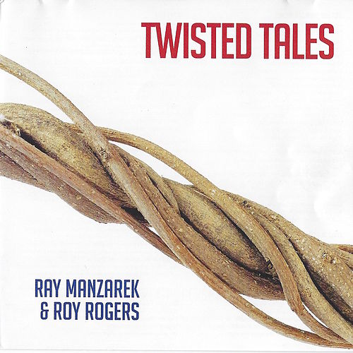 Twisted Tales by Ray Manzarek