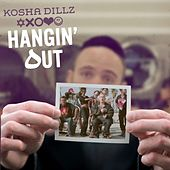 Play & Download Hangin' Out - Single by Kosha Dillz | Napster