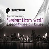 Omar Salinas Presents: Selection, Vol. 1 - Deep House & House by Various Artists
