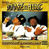 Play & Download West Coast Gangsta Sh*t by Daz Dillinger | Napster