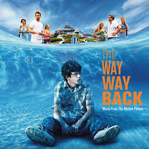 Play & Download The Way Way Back - Music From The Motion Picture by Various Artists | Napster