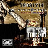 Play & Download If I Die 2nite (If I Die Tonight I Did My Thang) by Frost214 | Napster