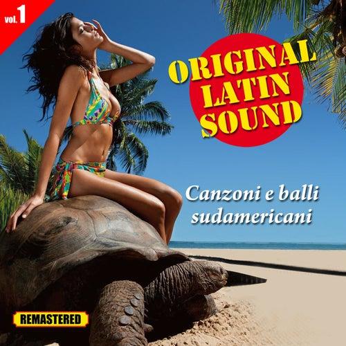 Play & Download Original Latin Sound - Vol. 1 - Canzoni e Balli Sudamericani by Various Artists | Napster