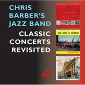 Classic Concerts Revisited by Chris Barber