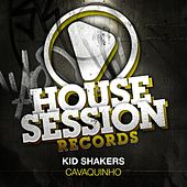Play & Download Cavaquinho by Kid Shakers | Napster