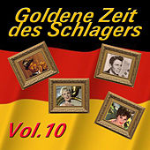 Play & Download Goldene Zeit des Schlagers, Vol. 10 by Various Artists | Napster