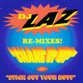 Play & Download Shake It Up by DJ Laz | Napster