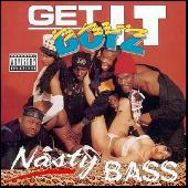 Play & Download Nasty Bass by Get It Boyz | Napster