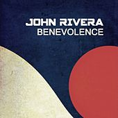 Play & Download Benevolence by John Rivera | Napster