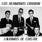 Play & Download Lagrimas de Cristal by Los Hermanos Carrion | Napster