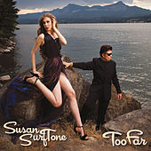 Play & Download Too Far by Susan Surftone | Napster