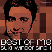 Best Of Me Sukhwinder Singh by Various Artists