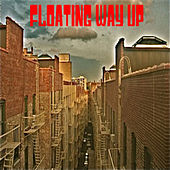 Play & Download Floating Way up EP by T.H. White | Napster