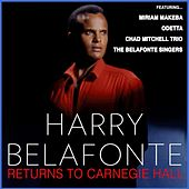 Harry Belafonte Returns to Carnegie Hall (Live) by Various Artists