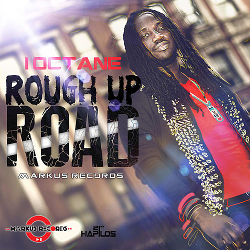 Play & Download Rough Up Road - EP by I-Octane | Napster