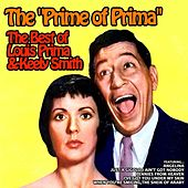 The Prime of Prima, the Best of Louis Prima and Keely Smith by Various Artists