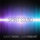 Play & Download Spirit Sound - EP by Kimberly and Alberto Rivera | Napster