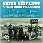 All Hat and No Cattle by Chris Shiflett
