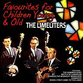Play & Download Favourites for Children Young and Old by The Limeliters | Napster