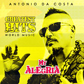 Play & Download My Alegria by Antonio Da Costa | Napster
