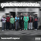 Baneswell Express Vol.1 by Goldie Lookin' Chain