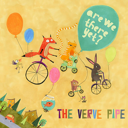 Play & Download Are We There Yet? by The Verve Pipe | Napster