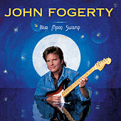 Play & Download Blue Moon Swamp by John Fogerty | Napster