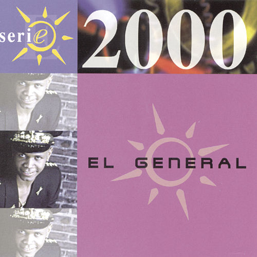 Play & Download Serie 2000 by El General | Napster