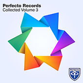 Play & Download Perfecto Records Collected, Vol. 3 by Various Artists | Napster