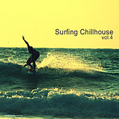 Play & Download Surfing Chillhouse, Vol.4 by Various Artists | Napster