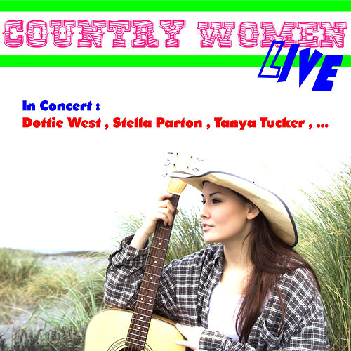Country Women Live by Various Artists