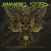 Play & Download Doomed to Destroy, Destined to Die by Ramming Speed | Napster