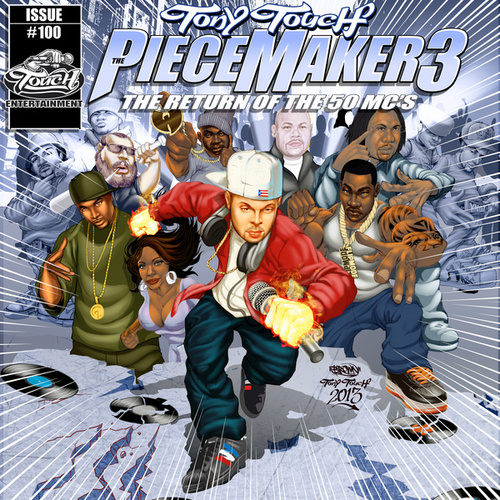 Play & Download The Piece Maker 3: Return of the 50 Mcs by Tony Touch | Napster