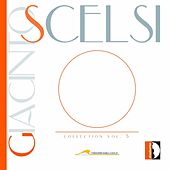 Scelsi: Collection, Vol. 5 by Various Artists