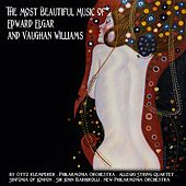 The Most Beautiful Music of Sir Edward Elgar and Vaughan Williams by Various Artists