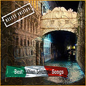 Play & Download Best Italian Lounge Songs (Deluxe Edition) by Various Artists | Napster