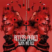 Black and Red by Access Denied