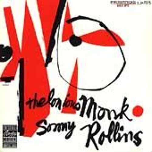 Play & Download Thelonious Monk & Sonny Rollins by Thelonious Monk | Napster