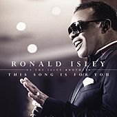 This Song's For You by Ronald Isley