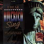 I Hear America Sing by 101 Strings Orchestra