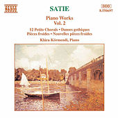 Play & Download Piano Works Vol. 2 by Erik Satie | Napster