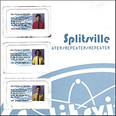 Repeater by Splitsville