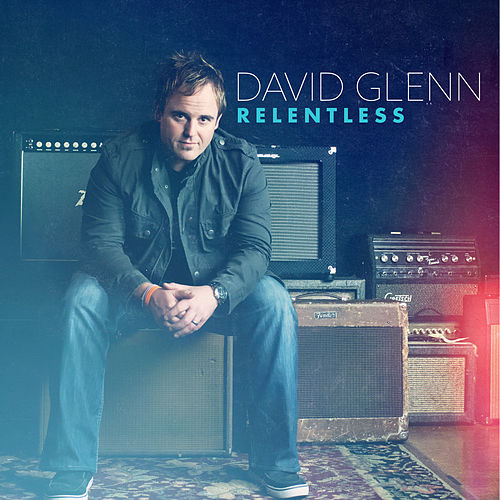 Play & Download Relentless by David Glenn | Napster