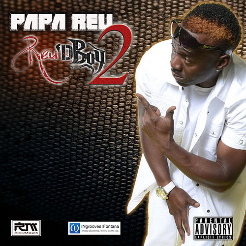 Play & Download Reu'D Boy, Vol. 2 by Papa Reu | Napster