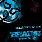 Blazing EP by The Brains