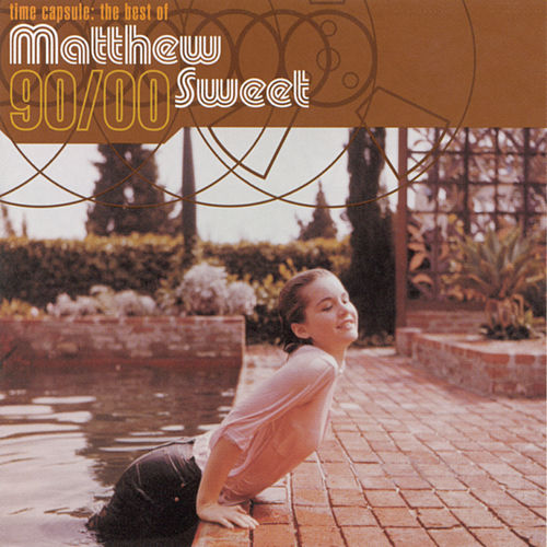 Play & Download Time Capsule: The Best Of Matthew Sweet by Matthew Sweet | Napster