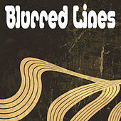 Play & Download Blurred Lines by Blurred Lines | Napster