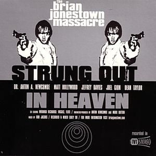 Strung Out In Heaven by The Brian Jonestown Massacre