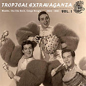 Tropical Extravaganza Vol. 1 von Various Artists